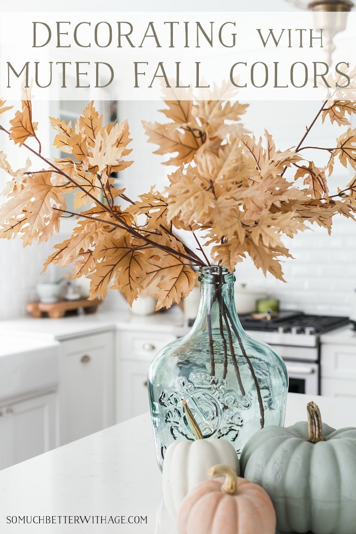Decorating with muted fall colors.