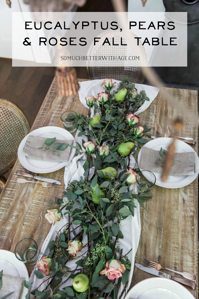 Eucalyptus, Pears and Roses Fall Table Setting.