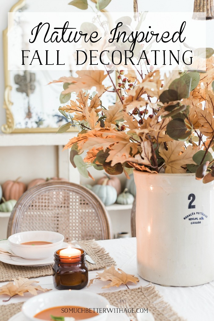 Nature Inspired Fall Decorating.