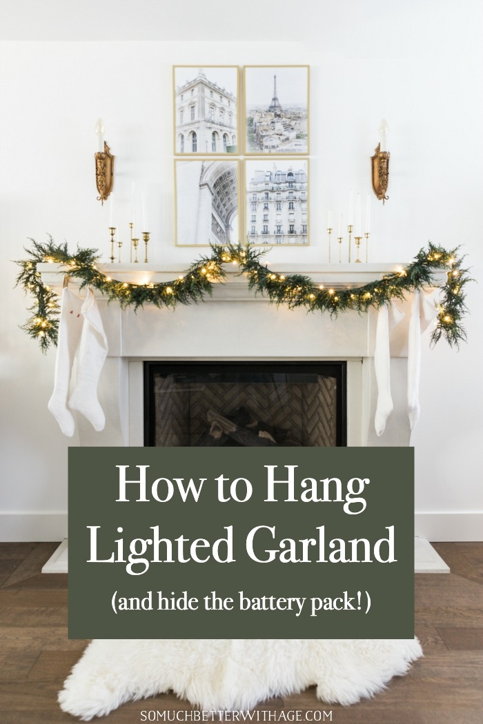 How to Hang Lighted Garland (and hide the battery pack!)