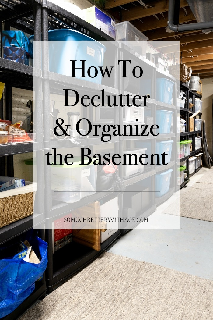 How to Declutter and Organize the Basement graphic with photo of organized shelves in background.