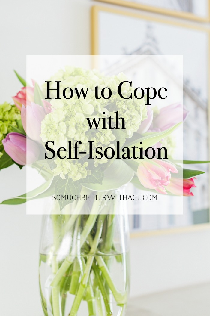 How to Cope with Self-Isolation.