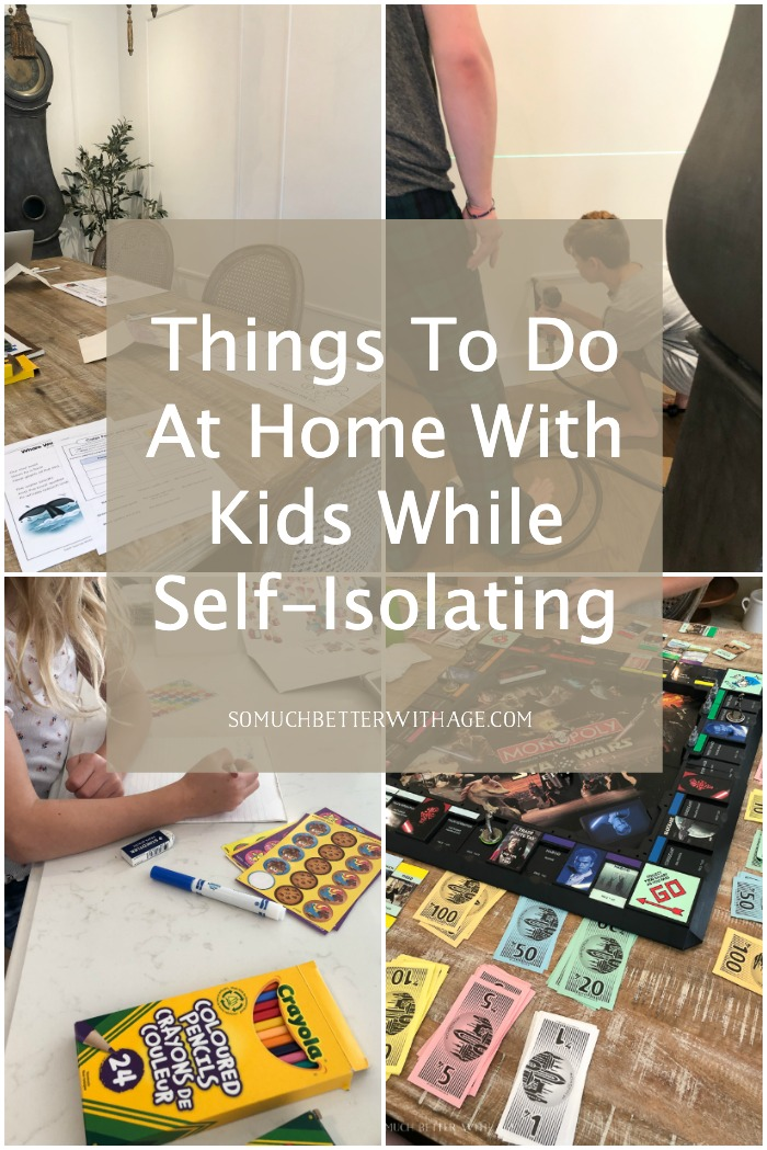 Things to Do At Home With Kids While Self-Isolating.