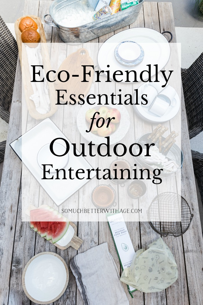 Eco-Friendly Essentials for Outdoor Entertaining.