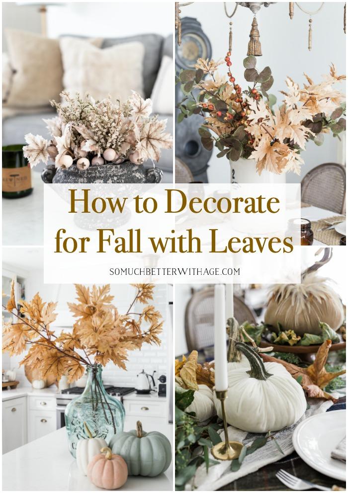 Como decorar para o outono com folhas.