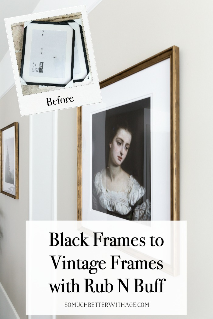 Black frames to vintage frames with Rub n Buff.