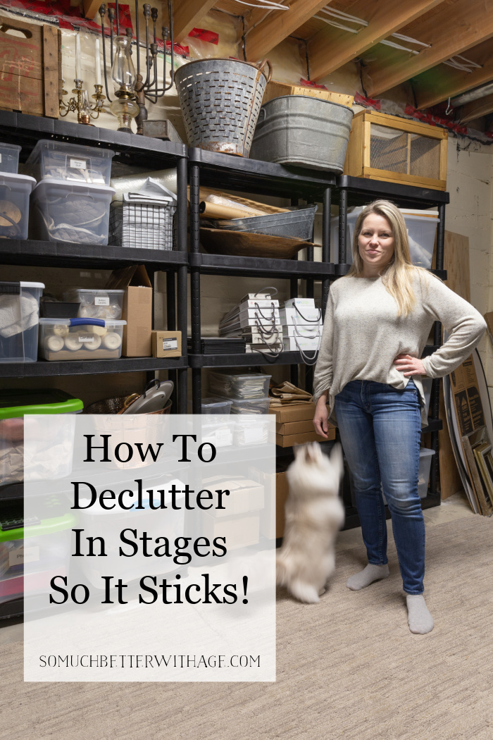 How to declutter in stages so it sticks.
