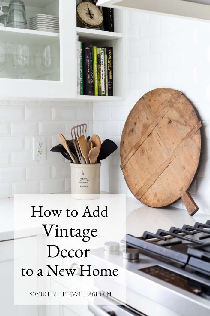How to Add Vintage Decor to a New Home.