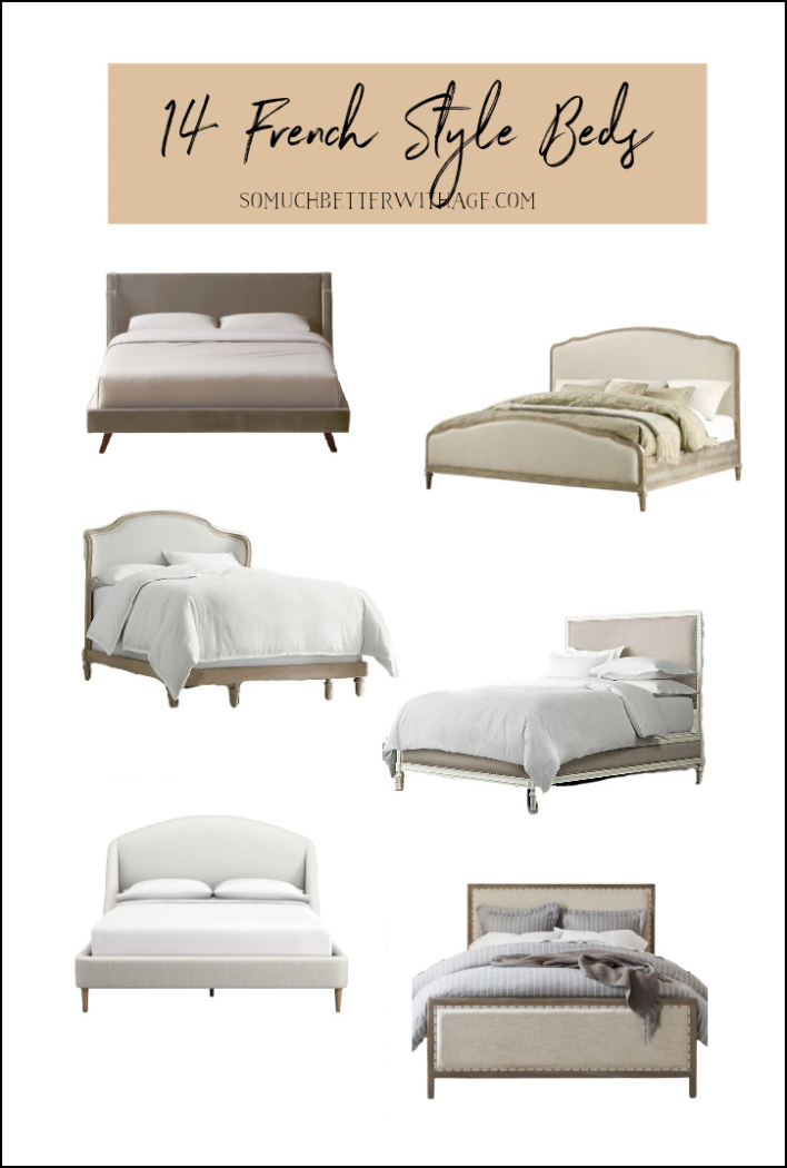14 French Style Beds.